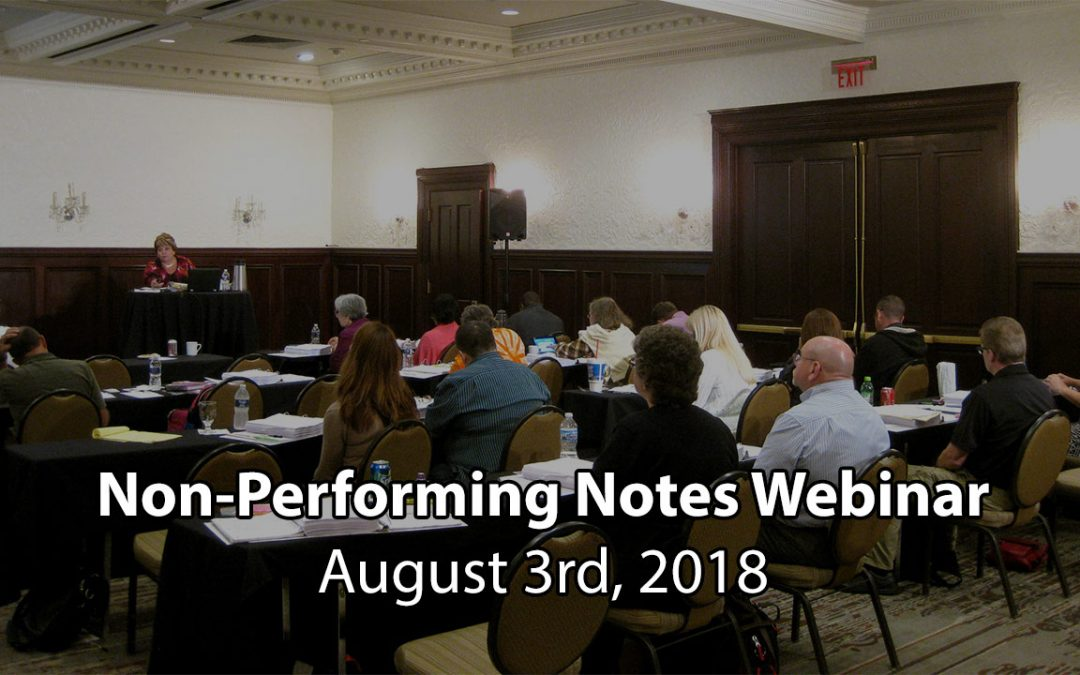 TAKE NOTE! Non-Performing Notes Overview Webinar