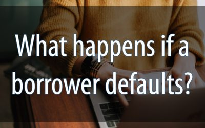 What happens if a borrower defaults?