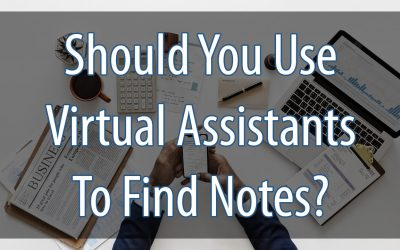 Should you use a virtual assistant to find notes?